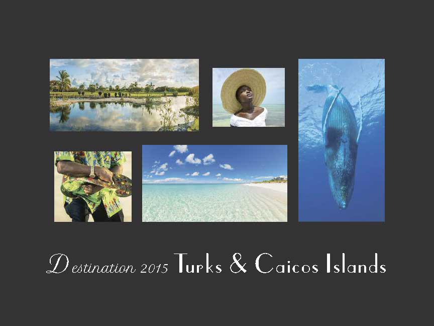 Turks And Caicos Destination 2015